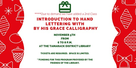 Introduction to Hand Lettering with By His Grace Calligraphy  2nd Session tickets