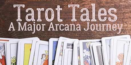 Tarot Tales A Major Arcana Journey LIVE Tarot Workshop (Virtual/In-Person) tickets