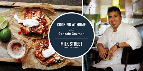 Cooking at Home with Gonzalo Guzmán: Chicken Tinga Tostadas tickets
