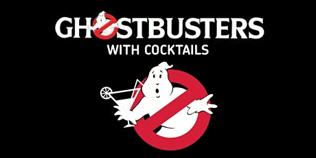Millennium Point Presents... Ghostbusters (1984) & Cocktails tickets