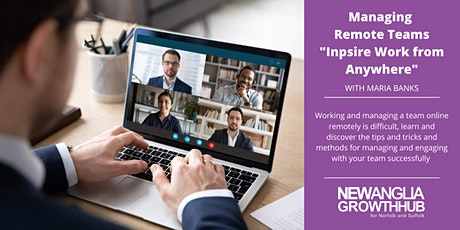 "Managing Remote Teams - ""Inspire Working from Anywhere"" tickets"