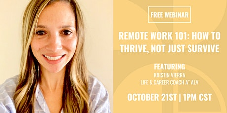 Remote Work 101: How to Thrive, Not Just Survive tickets