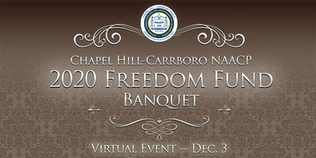 Chapel Hill-Carrboro NAACP 2020 Freedom Fund Banquet tickets