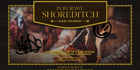 Shoreditch Pub crawl - Every Saturday tickets