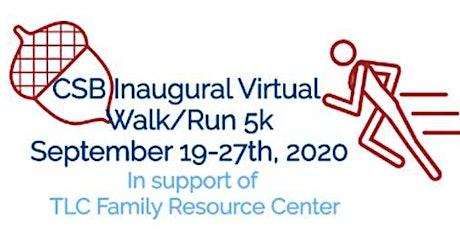 CSB Inaugural Virtual Walk/Run 5k tickets