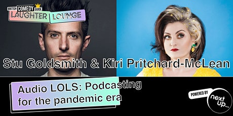 Audio LOLS: Podcasting for the Pandemic Era // BCG Laughter Lounge Festival tickets