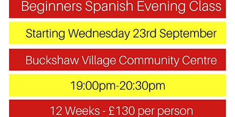 Spanish Beginners Evening Course 12 weeks tickets