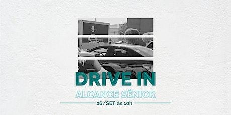 DRIVE IN ALCANCE SÊNIOR ingressos