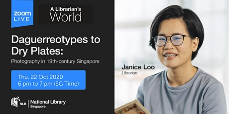 Photography in 19th Century Singapore  | A Librarian's World tickets
