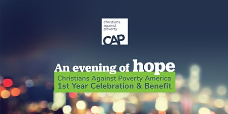 An evening of hope - CAP America 1st Year Celebration and Benefit tickets