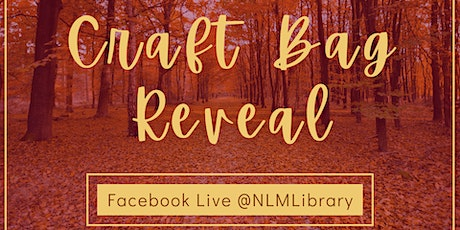 Craft Bag Reveal! tickets