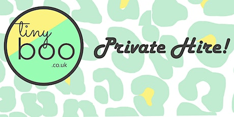 Tiny Boo Private Hire tickets