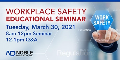 Workplace Safety Educational Seminar tickets