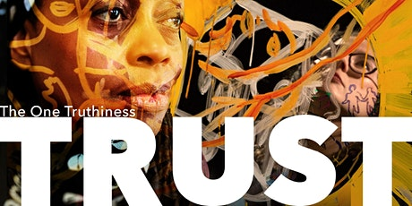 The One Truthiness — TRUST (Solidarity Healing September) tickets
