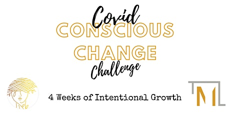 Covid Conscious Change Challenge tickets