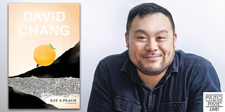 P&P Live! David Chang | EAT A PEACH with Francis Lam tickets