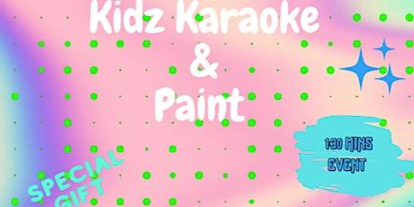 Kidz Karoke & Paint tickets