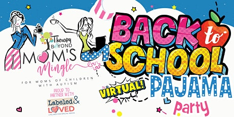 Back to School PJ Party - For Moms of Children With Autism tickets