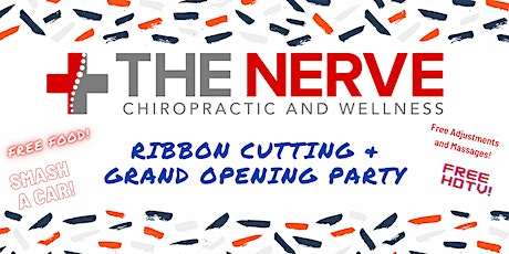 Grand Opening! - The Nerve Chiropractic  - FREE FOOD, TV, Car smash & More! boletos