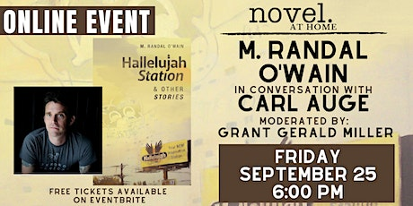 NOVEL AT HOME: M. RANDAL O'WAIN WITH CARL AUGE AND GRANT GERALD MILLER tickets