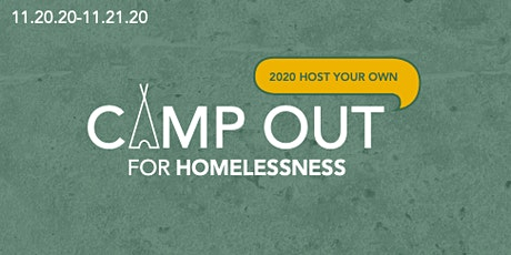 2020 Camp Out for Homelessness tickets