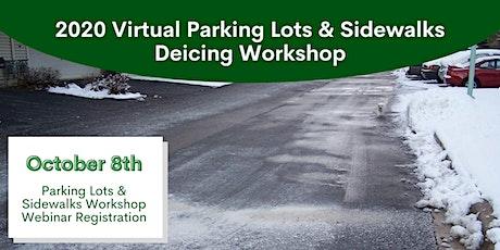 Oct. 8, 2020 Parking Lots & Sidewalks Deicing Workshop Webinar tickets