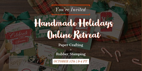 Handmade Holiday Stamping Retreat @Home tickets