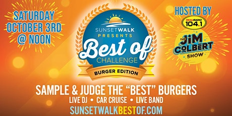Sunset Walk Presents - Best of Challenge: Burger Edition tickets