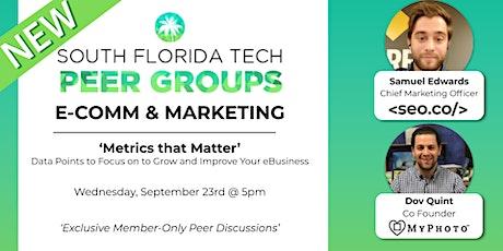 E-COMM & MKTG PEER GROUP | 'Metrics that Matter' tickets