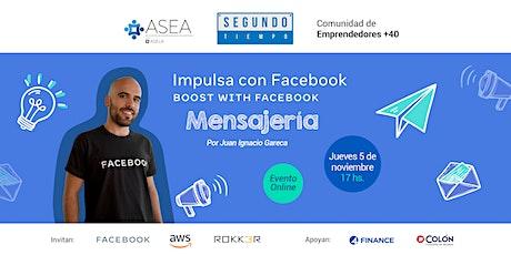 Segundo Tiempo: Impulsa con Facebook: Mensajería entradas