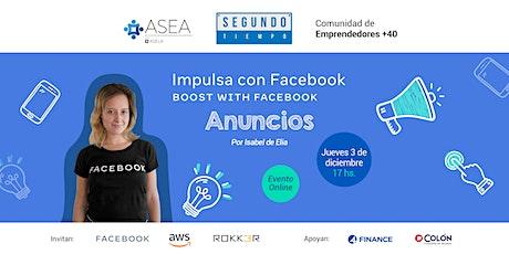 Segundo Tiempo: Impulsa con Facebook: Anuncios entradas