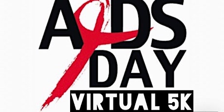 World AIDS Day VIRTUAL Red Ribbon 5K & 1 Mile Run/Walk tickets
