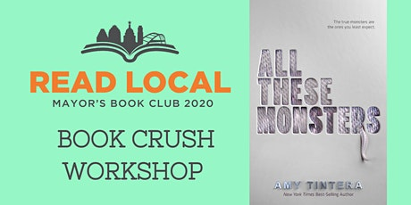 MBC Book Crush Workshop: All These Monsters by Amy Tintera tickets