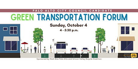 Palo Alto Council Candidate Green Transportation Forum tickets