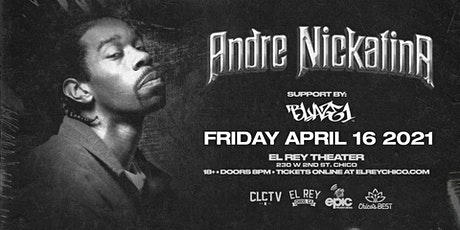 ANDRE NICKATINA  - Chico, CA tickets