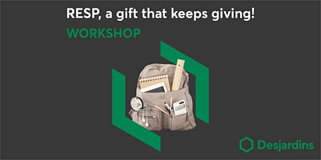 Workshop – RESP, a gift that keeps on giving! (ev) tickets