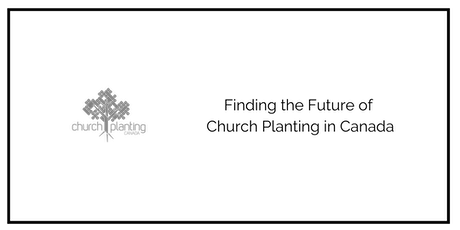 InterSession 2020: Finding the Future of Church Planting in Canada tickets
