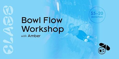 Bowl Flow Workshop tickets