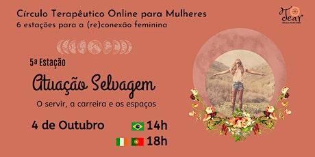 Círculo Terapêutico para Mulheres: 5ª Estação para a (re)conexão feminina ingressos