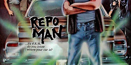 Cinematic Chaos Presents: REPO MAN (1984) tickets