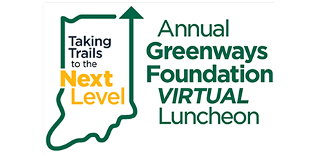 2020 Indiana Greenways Foundation Virtual Luncheon tickets