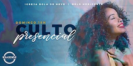 CULTO PRESENCIAL BOLA DE NEVE BH - NOITE -  SETEMBRO ingressos