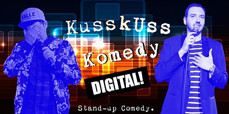 KussKuss Komedy DIGITAL tickets