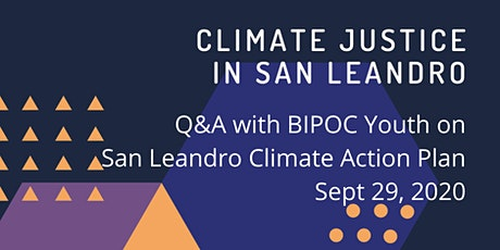 San Leandro Climate Action Plan: Q&A with BIPOC Youth tickets