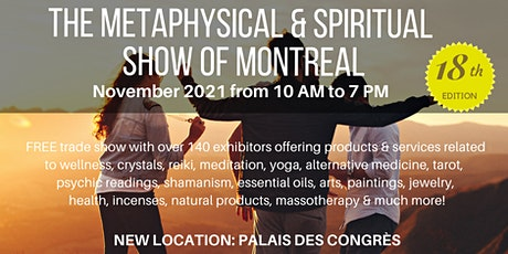 The Metaphysical & Spiritual Show of Montreal By Crystal Dreams billets