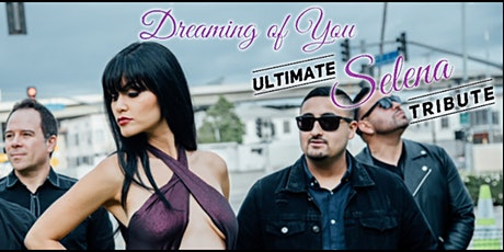 Selena Tribute by Dreaming Of You - Drive In Concert at Canyon Montclair tickets