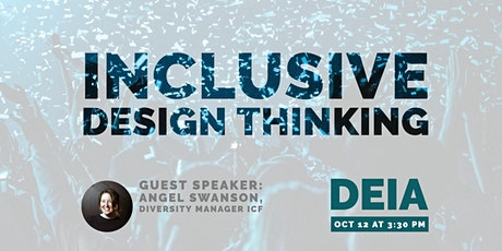 Inclusive Design Thinking with Angel Swanson tickets