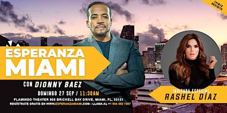 Esperanza Miami con Dionny Báez y  Rashel Diaz boletos