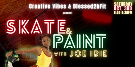 Skate & Paint w/ Joe Irie tickets