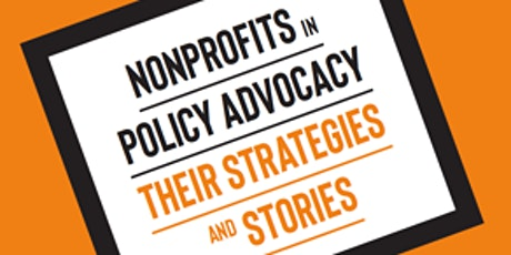 BOOK LAUNCH Nonprofits in policy advocacy:  Their strategies and stories tickets